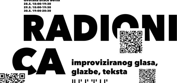 Radionica improviziranog glasa, glazbe, teksta - Zadar, Koncertna dvorana braće Bersa