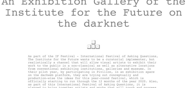 An Exhibition Gallery of the Institute for the Future on the darknet